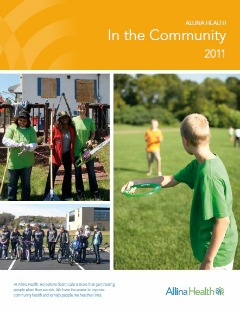 The cover of the 2011 Annual Report: Allina Health in the Community