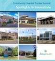 Community Hospital Trustee Summit: Spotlights in Innovations - booklet cover