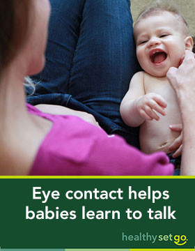 Eye contact helps babies learn to talk