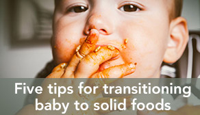 Five tips for transitioning baby to solid foods - teaser