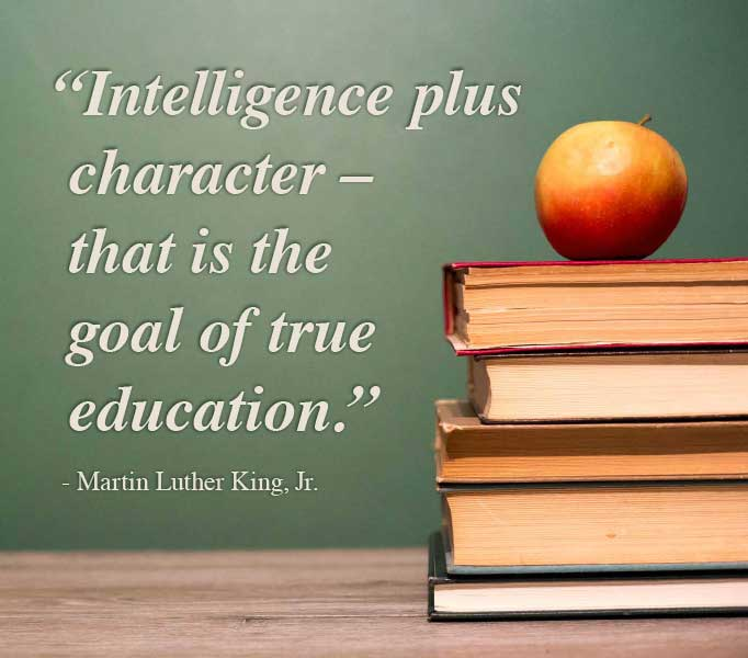 True Education - Martin Luther King. Jr. photo quote that says Intelligence plus character - that is the goal of true education