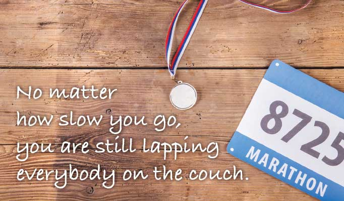 No matter how slow you go quote, motivational quote