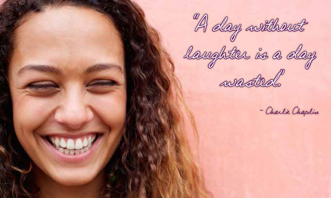 A day without laughter is a day wasted quote